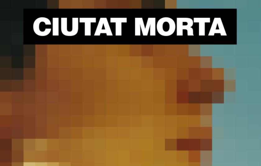 El Canal 33 emet dissabte el documental sobre corrupció policial 'Ciutat Morta'