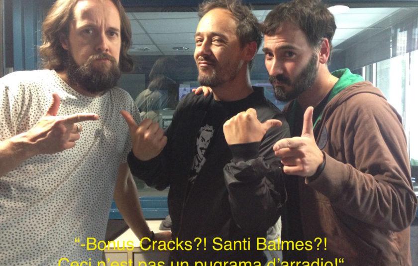 Bonus Cracks amb Santi Balmes