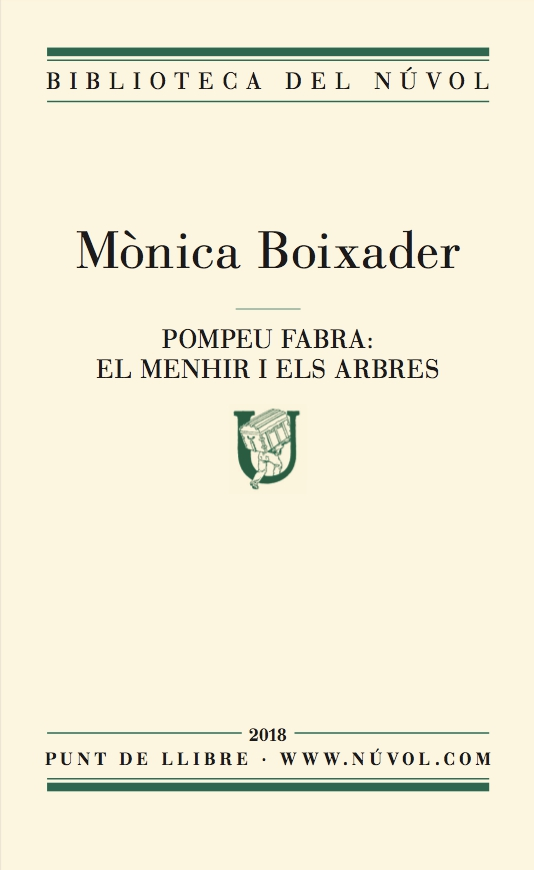Pompeu Fabra: el menhir i els arbres