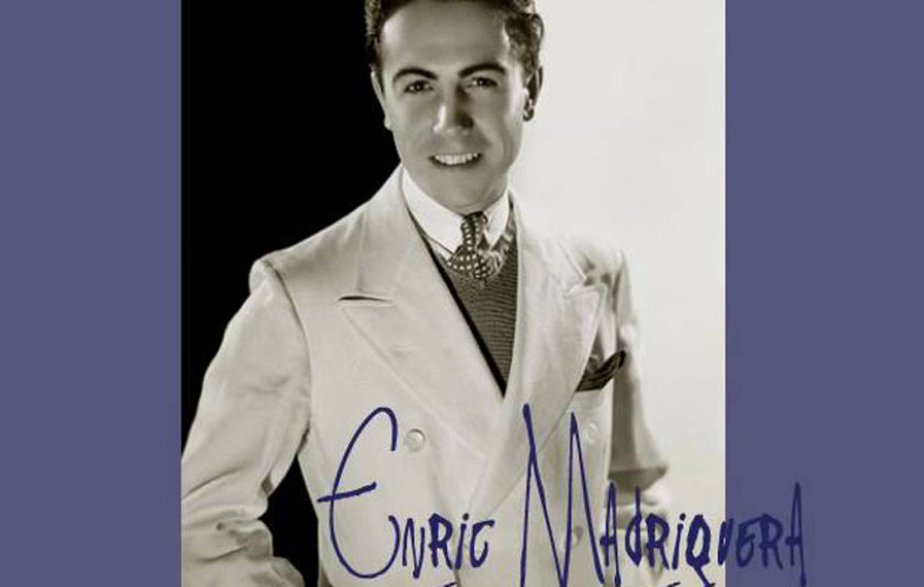 Enric Madriguera, l'oblidat ambaixador musical de les Amèriques