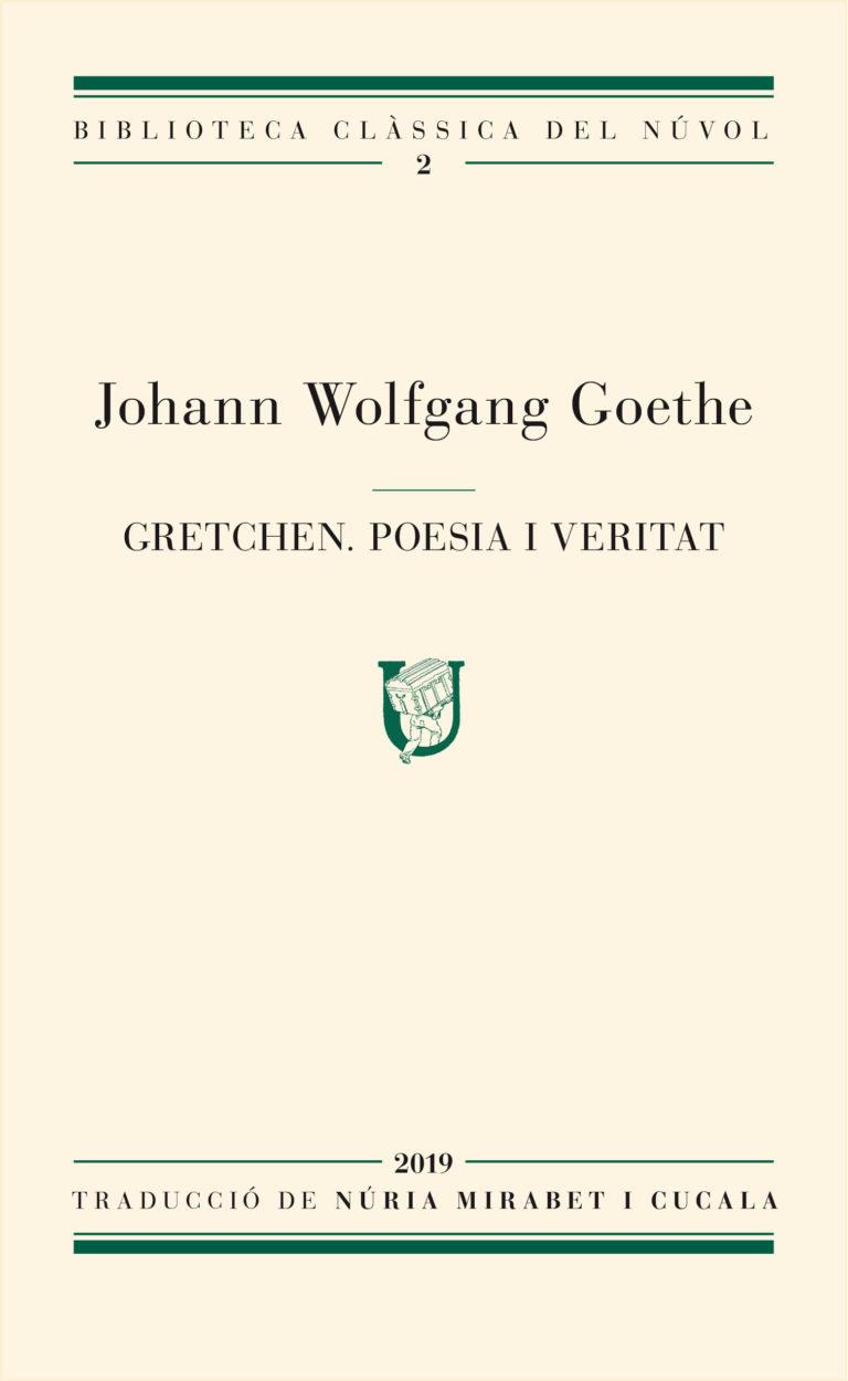 Gretchen. Poesia i Veritat