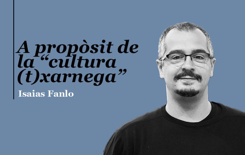 """A propòsit de la """"cultura (t)xarnega"""""""
