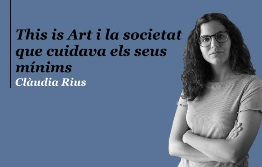 This is Art i la societat que cuidava els seus mínims